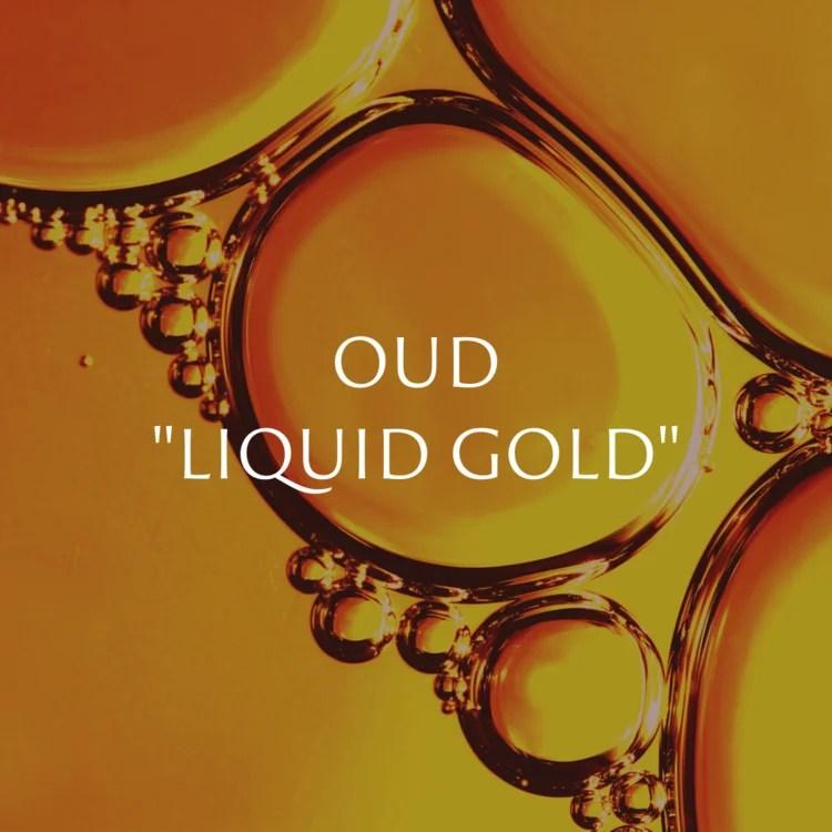 Oud Liquid Gold