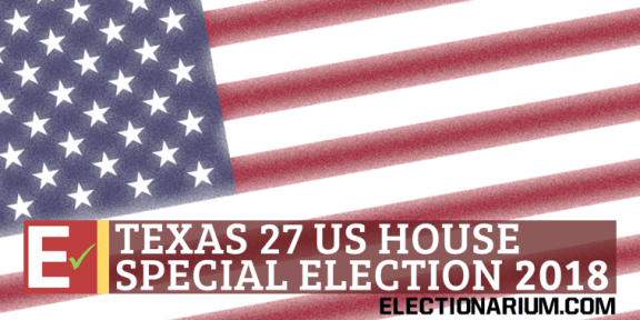 Texas 27 Special Election 2018