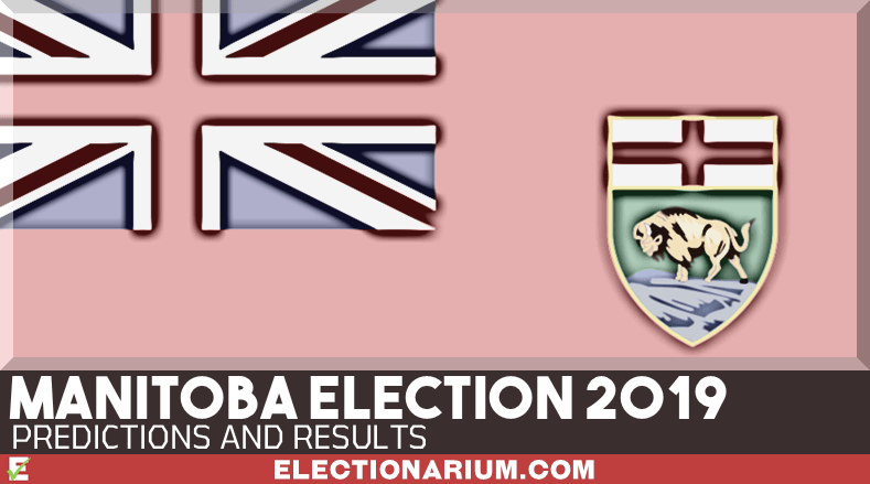 2019 Manitoba Provincial Election Results and Predictions