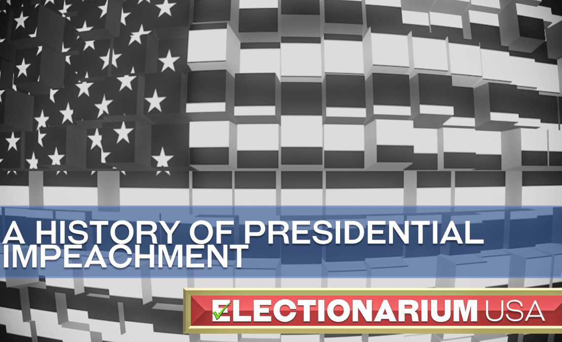 A History of United States Presidential Impeachment