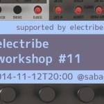 electribe workshop #11