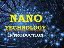 Nano Technology – Elements, Types of Nano Fabrication, Applications, Advantage & Disadvantage