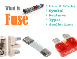 What is Fuse – Symbols, Features, Types, Applications & Advantages
