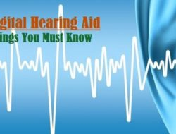 Digital Hearing Aid – How it Works, Types, Components, Advantages