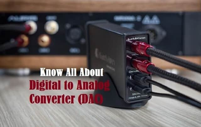 Know About Digital to Analog Converter