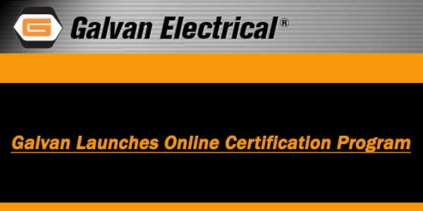 Galvan Introduces Video Test Modules to Certify Ground Rod Knowledge