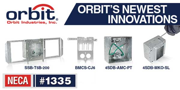 Orbit Industries Enters NECA 2019 Showstopper Competition with 4 Exclusive Products