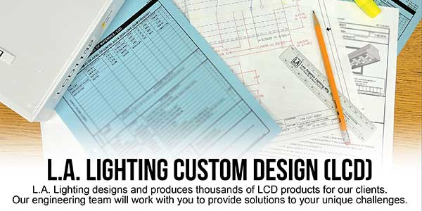 LCD – L.A. Lighting Custom Design