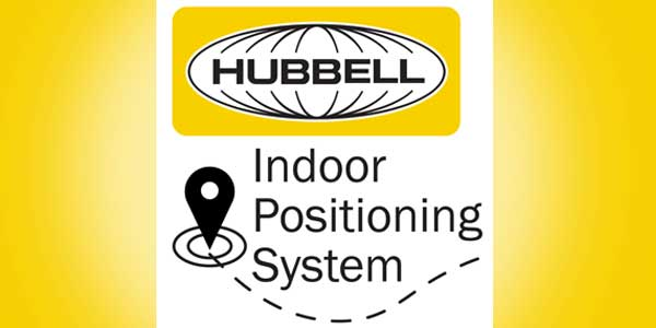Hubbell Teams with Signify and Point Inside to Introduce the Hubbell Indoor Positioning System