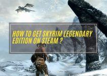 How to get Skyrim Legendary Edition on Steam?