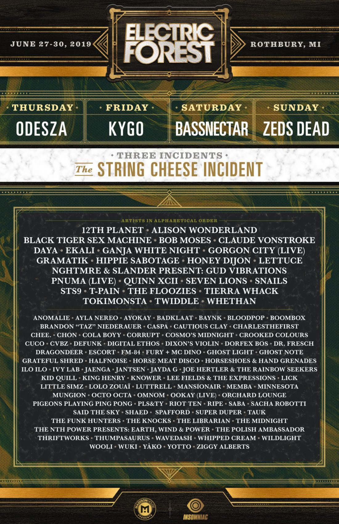 HQ IS PROUD TO PRESENT THE OFFICIAL LINEUP FOR ELECTRIC FOREST 2019