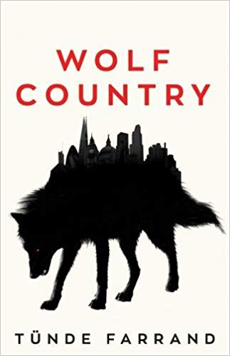 Wolf Country by Tunde Farrand