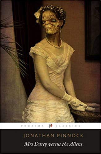 Mrs. Darcy versus the Aliens by Jonathan Pinnock