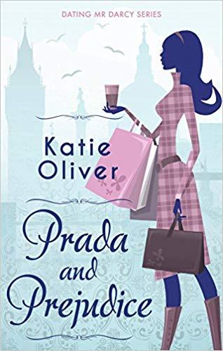 Prada and Prejudice by Katie Oliver