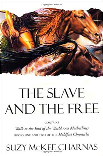 Suzy McKee Charnas, The Slave and the Free