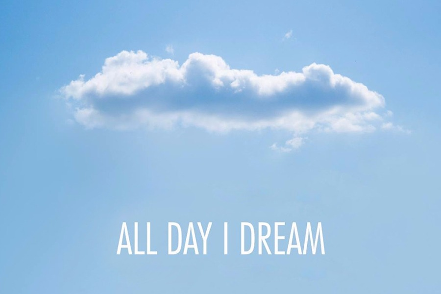 All Day I Dream – How The Dream Becomes Reality