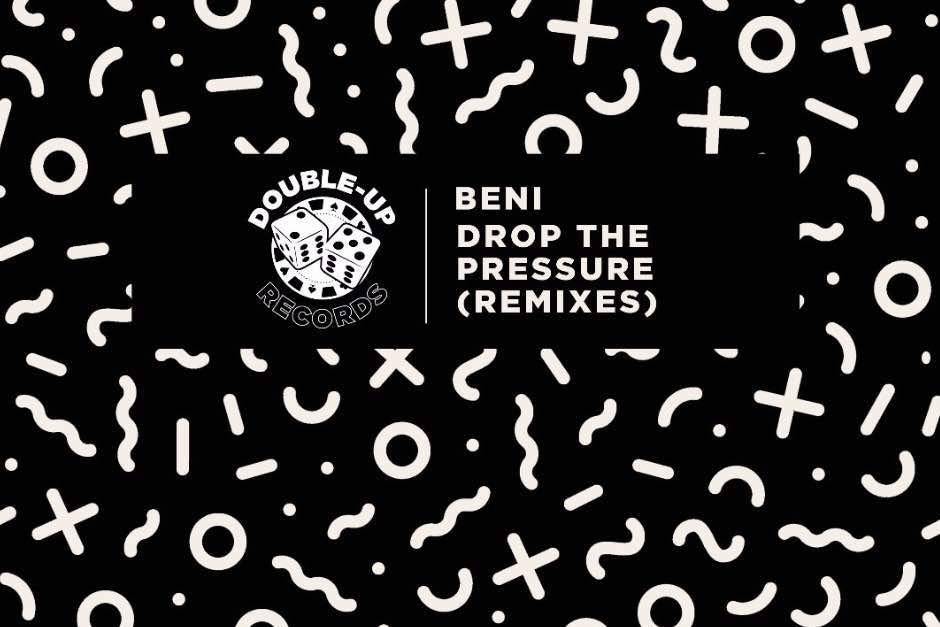 Beni – Drop The Pressure (NatNoiz Remix)(Double-up Records)