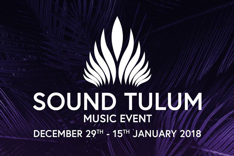 Sound Tulum: A New Option For Winter Season