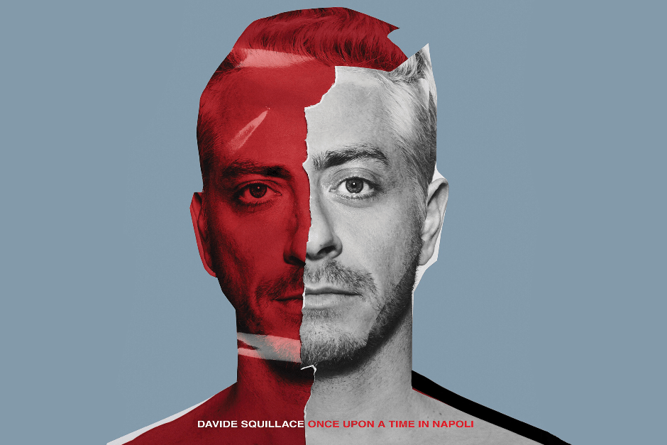 Davide Squillace To Release His Debut Album, 'Once Upon A Time In Napoli'