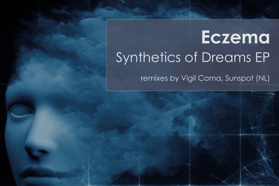 Eczema – Synthetics of Dreams – Miracles Music