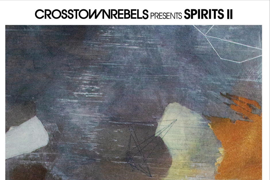 Crosstown Rebels Announces The Second Edition Of 'Spirits'