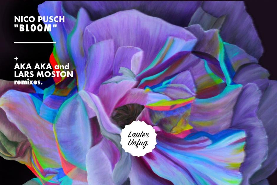 Nico Pusch – Bloom – Lauter Unfug Musik