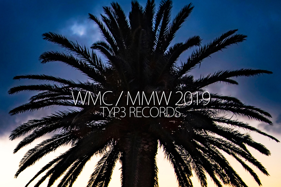 Typ3 Records WMC/MMW 2019 Compilation