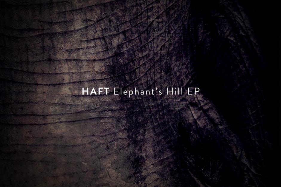 HAFT – Elephant Hills – Ready Mix Records