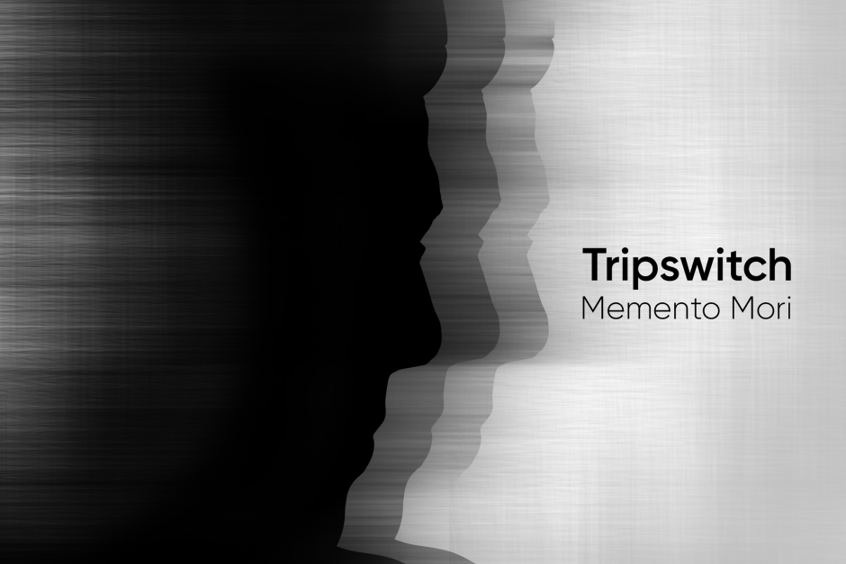 Tripswitch – Memento Mori – Section Records