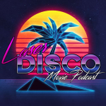 LaserDisco Movie Podcast Cover Art