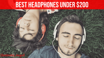 Best Rated Headphones Under 200