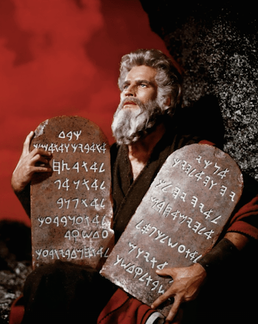 "From ""The Ten Commandments"""