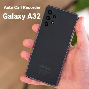 Auto call recording on Samsung Galaxy A32