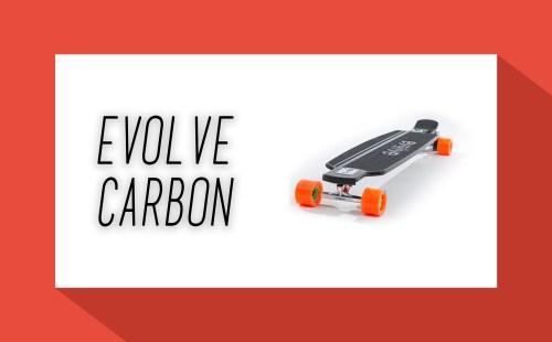 Evolve Carbon - Elektro Skateboard - elektrisches Skateboard - Elektro Skateboards - elektrische Skateboards - eboard - eskateboard