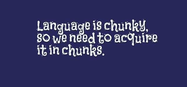 12 – Language is Chunky