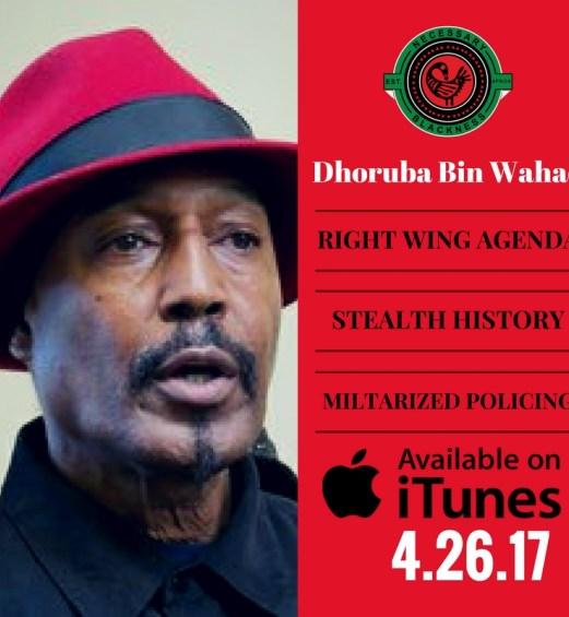 Dhoruba Bin Wahad, Necessary Blackness