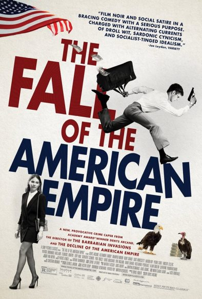 Fall of the American Empire poster