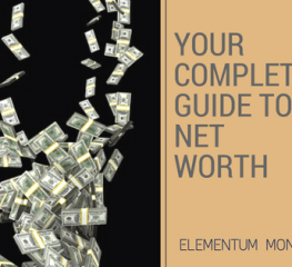 Your Complete Guide to Net Worth