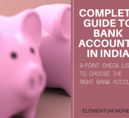 Complete Guide to Bank Accounts In India