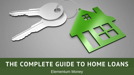 The Complete Guide to Home Loans