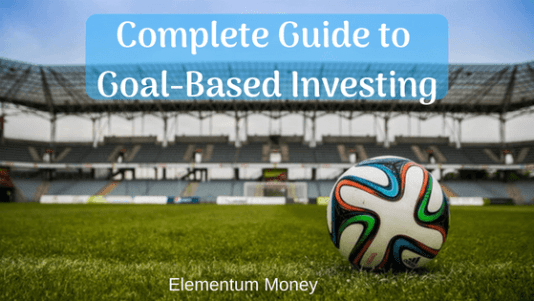 Complete Guide to Goal-Based Investing