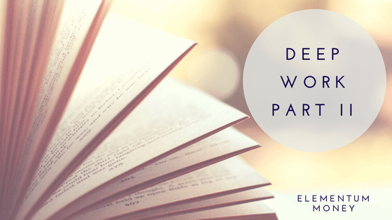 Book Club – Deep Work (Part 2)