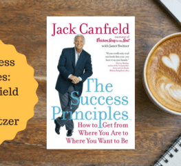 The Success Principles – Jack Canfield with Janet Switzer