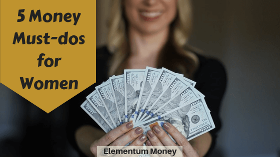 5 Money Must-Dos for Women