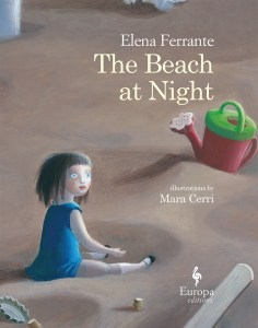 The Beach at Night by Elena Ferrante
