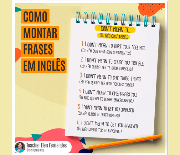 "BLOG I DIDNT MEAN TO 2 - Como montar frases em inglês: ""I didn't mean to"""