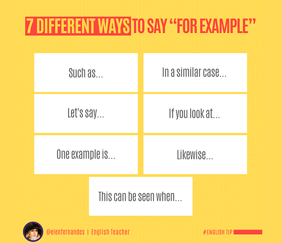 "BLOG DIFFERENT WAYS TO SAY FOR EXAMPLE - 7 Different ways to say: ""for example""."