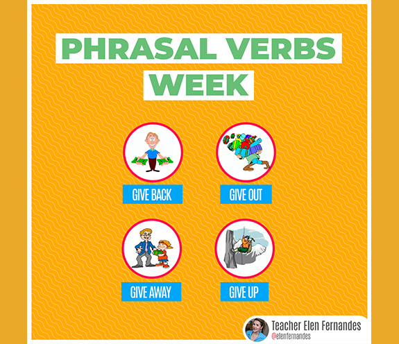 BLOG PHRASAL VERBS WEEK GIVE - PHRASAL VERBS WEEK - com GIVE
