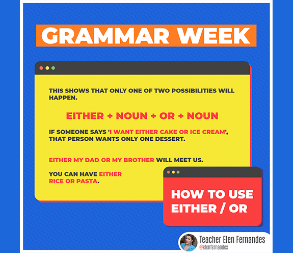 "BLOG EITHER OR - GRAMMAR WEEK #01 - ""EITHER / OR"""