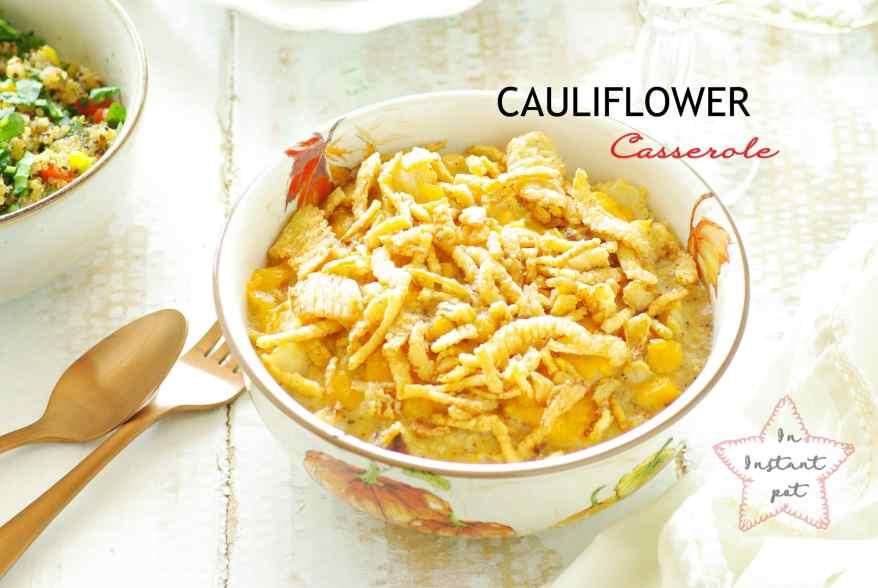 cauliflower casserole in instant pot